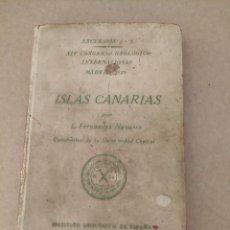 Libros antiguos: ISLAS CANARIAS, GEOLÓGICA, CALLEJA, CANARIAS FERNÁNDEZ NAVARRO. Lote 294098928