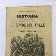 Libros antiguos: HISTORIA DE LAS GRANDES HAZAÑAS Y PROEZAS DEL ESFORZADO CABALLERO EL CONDE DEL VALLE Y.., C.1890. Lote 294387118