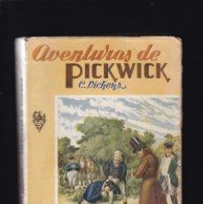 Libros antiguos: AVENTURAS DE PICKWICK - C. DICKENS - EDITORIAL RAMON SOPENA 1942. Lote 294840583