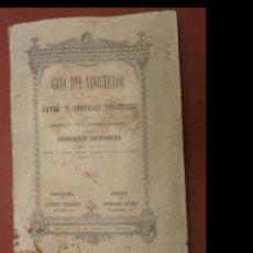 Libros antiguos: GUIA DEL VINICULTOR, O SEA DATOS Y CONSEJOS PRACTICOS PARA LA ECONÓMICA Y PERFECTA ELABORACIÓN DE LO. Lote 294850218