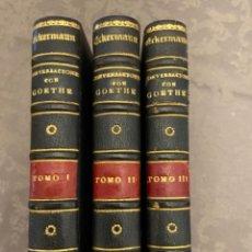 Libros antiguos: CONVERSACIONES CON GOETHE- TRES TOMOS TAPA DURA- ESPASA CALPE MADRID 1920 - ECKERMANN. Lote 294857718