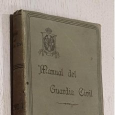 Libros antiguos: MANUAL DEL GUARDIA CIVIL. TOMO I - BURGUETE LANA, RICARDO (DIR.). Lote 294858753