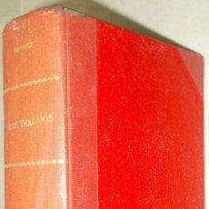 Libros antiguos: AÑO 1911. LOS TRABAJOS DEL INFATIGABLE CREADOR PÍO CID. ANGEL GANIVET. 2 VOLÚMENES EN UN TOMO. Lote 294866893