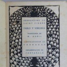 Libros antiguos: PABLO Y VIRGINIA // BERNARDINO DE SAINTE -PIERRE // MANUEL ABRIL // ILUSTRA BARRADAS // FONTANALS. Lote 294944013