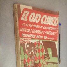 Libros antiguos: EL OJO CLÍNICO / LORENZO RODERO / JAVIER MORATA EDITOR 1ª EDICIÓN 1934. Lote 294945663