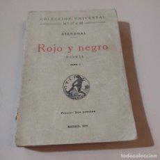 Libros antiguos: COLECCION UNIVERSAL. ROJO Y NEGRO. STENDHAL.1919.CALPE. 381 PAGS.. Lote 294978023