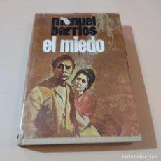 Libros antiguos: EL MIEDO. MANUEL BARRIOS. 1ª EDICION 1969. EDITORIAL PLANETA. DEDICADO Y FIRMADOPOR AUTOR. 212 PAGS.. Lote 294978193