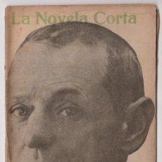 Libros antiguos: LOS BÁRBAROS - JOAQUIN DICENTA - LA NOVELA CORTA - Nº 44 NOVIEMBRE 1916. Lote 294993683