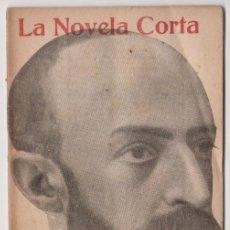 Libros antiguos: EL MORALISTA - FELIPE TRIGO - LA NOVELA CORTA - Nº 18 MAYO 1916. Lote 294993803
