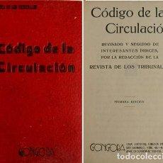 Libri antichi: CÓDIGO DE LA CIRCULACIÓN. PRIMERA EDICIÓN. 1934.. Lote 295335313
