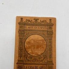 Libros antiguos: LA CASA DEL GRECO. EL ARTE EN ESPAÑA Nº 3. RAFAEL DOMENECH. HIJOS DE J. THOMAS. BARCELONA. PAGS:48. Lote 295418688