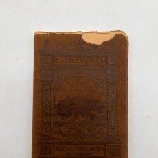 Libros antiguos: REAL PALACIO DE MADRID. EL ARTE EN ESPAÑA Nº 4. CONDE DE LAS NAVAS. HIJOS DE J. THOMAS. BARCELONA.. Lote 295418888