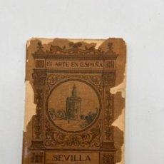 Libros antiguos: SEVILLA. EL ARTE EN ESPAÑA Nº 7. JOSE GESTOSO. HIJOS DE J. THOMAS. BARCELONA.. Lote 295419533