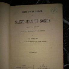 Libros antiguos: PAUL RAYMOND. CARTULAIRE DE SAINT JEAN DE SORDE. 1873. Lote 295508413