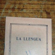 """Libri antichi: RARA LIBRETA """"LA LLENGUA"""" VALENCIA AÑO 1934.. Lote 295513783"""