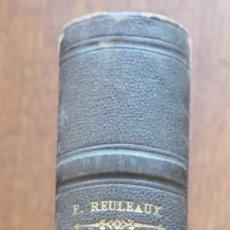 Libros antiguos: LE CONSTRUCTEUR DES ORGANES DE MACHINES - F. REULEAUX 1873. Lote 295648698