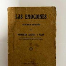 Libros antiguos: LAS EMOCIONES. FRANCISCO ALCAYDE. 3ª ED. ED. SUCESORES DE RIVADENEYRA. FIRMA AUTOR. MADRID, 1922.. Lote 295724983