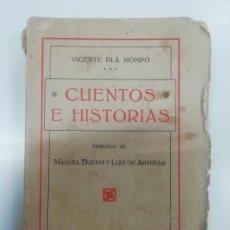 Libros antiguos: CUENTOS E HISTORIAS. VICENTE PLA MOMPO. 1916. Lote 295729243