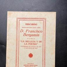 Libros antiguos: DISCURSO PRONUNCIADO POR FRANCISCO BERGAMIN EN LA FIESTA DE LA BELLEZA Y LA POESIA. MADRID, 1923. Lote 295731923