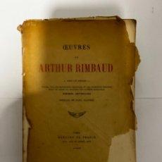 Libros antiguos: OEUVRES DE ARTHUR RIMBAUD. PAUL CLAUDEL. ED. MERCURE DE FRANCE. PARIS, 1924. PAGS: 398. Lote 295733638