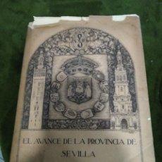 Libros antiguos: AVANCE DE LA PROVINCIA DE SEVILLA, DESDÉ EL 13 DE SEPTIEMBRE DE 1923. Lote 296581148