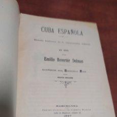 Libros antiguos: CUBA ESPAÑOLA, RESEÑA HISTÓRICA DE LA INSURRECCIÓN CUBANA EN 1895.. Lote 296594033
