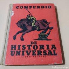 Libros antiguos: COMPENDIO DE HISTORIA UNIVERSAL. LIBRO1º. ALBERTO LLANO. 1934. SEIX Y BARRAL HNOS. 111 PAGS.. Lote 296748458