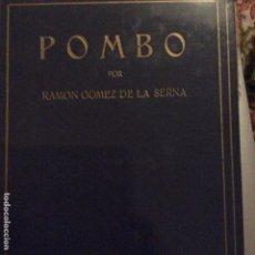 Libros antiguos: POMBO RAMON GÓMEZ DE LA SERNA 1941. Lote 296762958