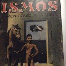Libros antiguos: ISMOS RAMON GÓMEZ DE LA SERNA. Lote 296763183