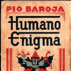 Libros antiguos: PIO BAROJA : HUMANO ENIGMA (CARO RAGGIO, 1928). Lote 296839463