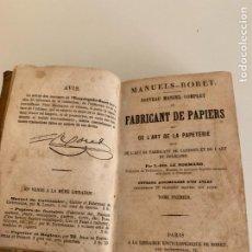 Libros antiguos: PAPIERS DE FANTASIE - MANUELS RORET - FABRICANT PAPIERS DE FANTASIE - PARIS 1852. Lote 297055373