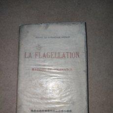 Libros antiguos: FLAGELLATION DANS LES MAISONS DE TOLERANCE 1909. Lote 297075638