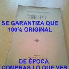 Libros antiguos: 1902 ISMAEL PÉREZ GIRALDE SPIRTO GENTIL U74. Lote 297092558