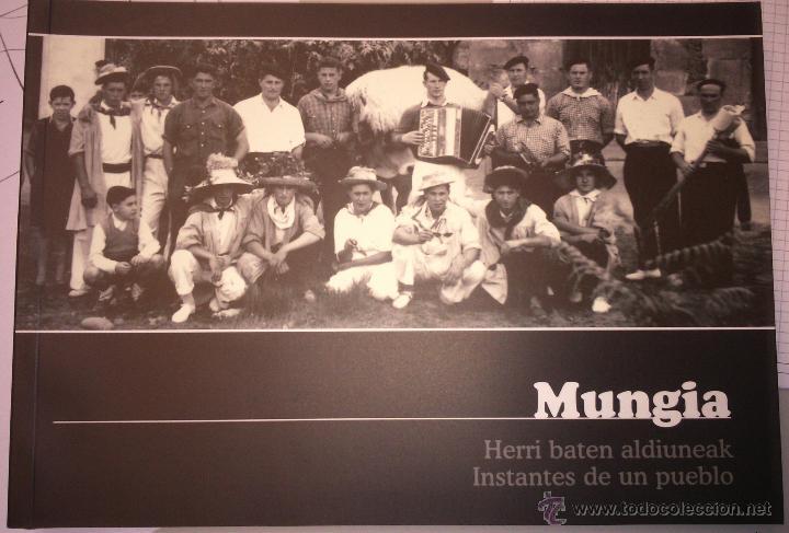 LIBRO INSTANTES DE UN PUEBLO MUNGIA RECOPILACIÓN DE FOTOGRAFÍA HISTÓRICA (Libros Nuevos - Humanidades - Antropología)
