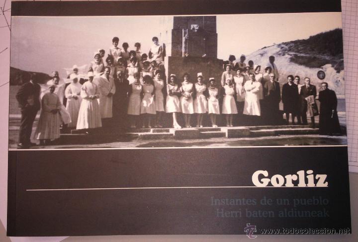 LIBRO INSTANTES DE UN PUEBLO GORLIZ RECOPILACIÓN DE FOTOGRAFÍA HISTÓRICA (Libros Nuevos - Humanidades - Antropología)