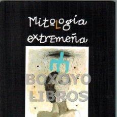 Libros: BRAVO, HILARIO. MITOLOGÍA EXTREMEÑA. Lote 46454668