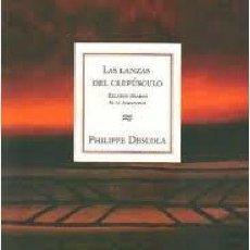 Libros: LAS LANZAS DEL CREPUSCULO DESCOLA RELATOS JIBAROS AMAZONIA AMAZONAS FONDO CULTURA ANTROPOLOGIA. Lote 54450329