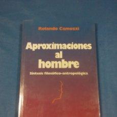 Libros: APROXIMACIONES AL HOMBRE. Lote 57334762