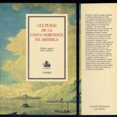 Libros: PESET, JOSÉ LUIS [EDITOR]. CULTURAS DE LA COSTA NOROESTE DE AMÉRICA. 1989.. Lote 69361925