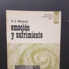 Libros: EMOCIÓN Y SUFRIMIENTO,V.J. WUKMIR. Lote 89822040