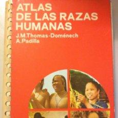 Libros: ATLAS DE LAS RAZAS HUMANAS - EDICIONES JOVER - THOMAS. Lote 90535240