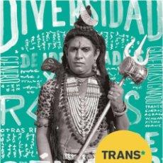Libros: 'TRANS. DIVERSIDAD DE IDENTIDADES Y ROLES DE GÉNERO'. MADRID, (2017), SIN USO, IMPECABLE, AGOTADO. Lote 105968075