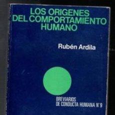 Libros: LOS ORÍGENES DEL COMPORTAMIENTO HUMANO, RUBÉN ARDILA. Lote 111359414