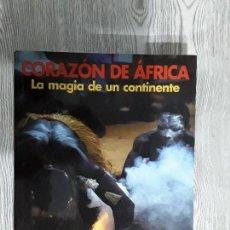 Libros: CORAZÓN DE ÁFRICA. LA MAGIA DEL CONTINENTE. KONEMANN. AÑO. 1999. Lote 111533415