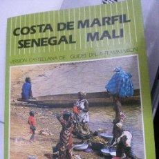 Libros: COSTA DE MARFIL SENEGAL MALI, EDICIONES GRECH.. Lote 117652723