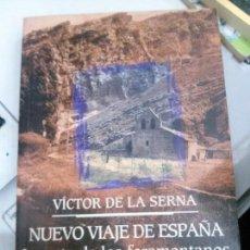 Libros: NUEVO VIAJE DE ESPAÑA, VÍCTOR DE LA SERNA, MAEVA.. Lote 117654547
