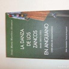 Libros: LA DANZA DE LOS ZANCOS EN ANGUIANO. Lote 118075059