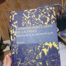 Libros: CUENTOS POPULARES DE LA INDIA, A.K. RAMANUJAN, SIRUELA.. Lote 118185567