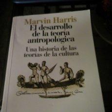 Libros: EL DESARROLLO DE LA TEORÍA ANTROPOLÓGICA. MARVIN HARRIS. Lote 118403267