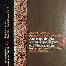 Libros: ANTROPOLOGÍA Y ANTROPÓLOGOS EN MARRUECOS. HOMENAJE A DAVID MONTGOMERY HART [1927-2001]. 2002.. Lote 119860571